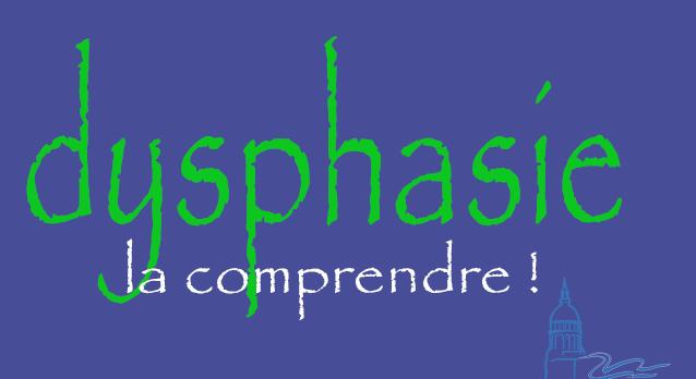 dysphasie comprendre